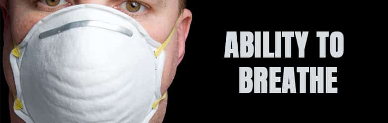 Dust Mask- Ability to Breathe